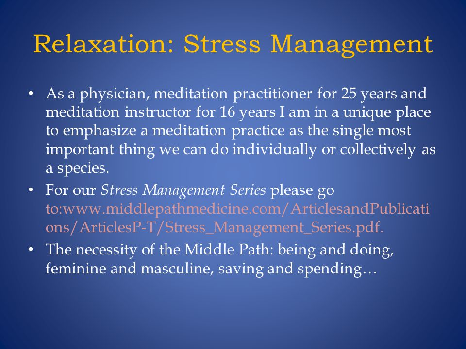 Relaxation: Stress Management