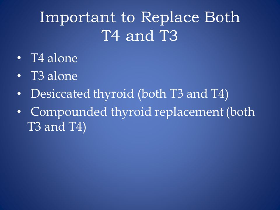 Important to Replace Both T4 and T3