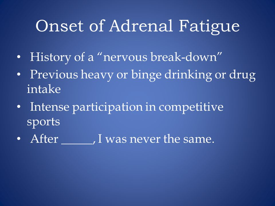 Onset of Adrenal Fatigue
