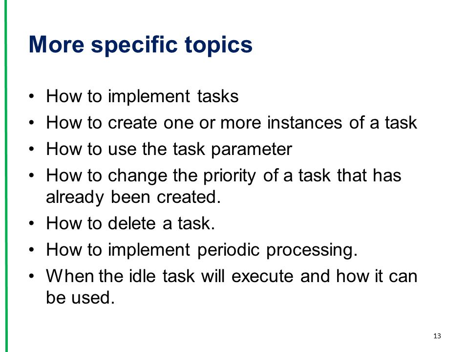 More specific topics How to implement tasks