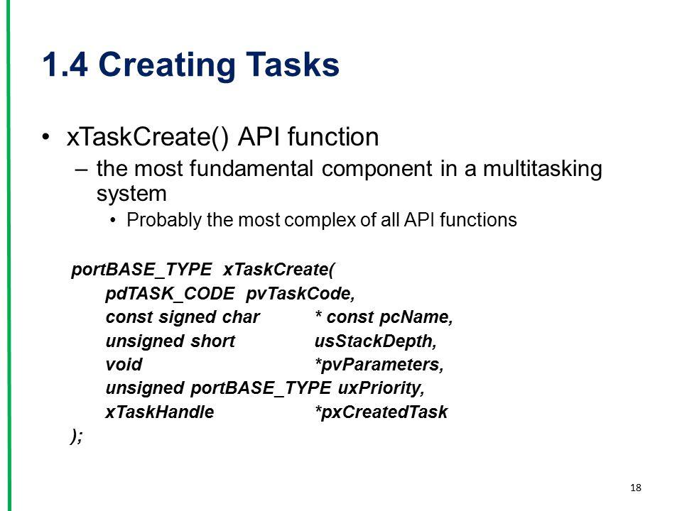 1.4 Creating Tasks xTaskCreate() API function