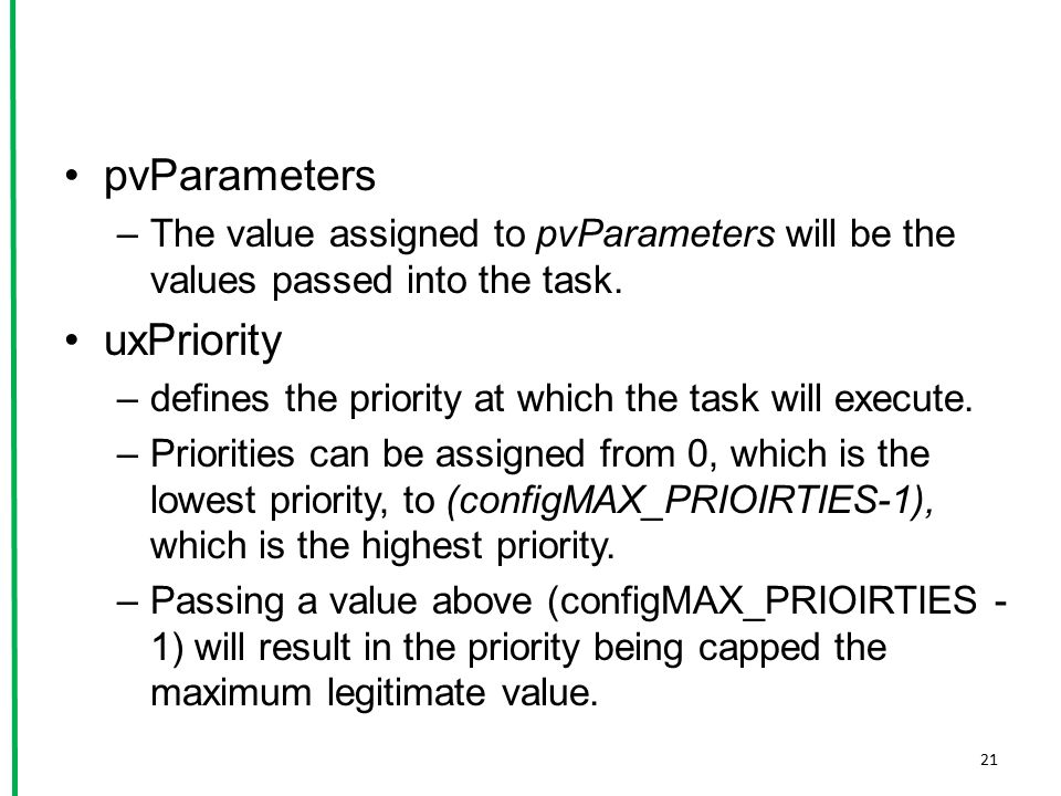 pvParameters uxPriority