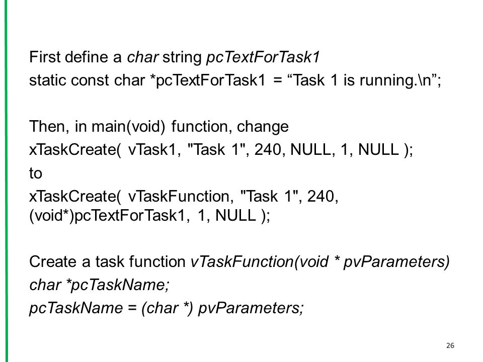First define a char string pcTextForTask1