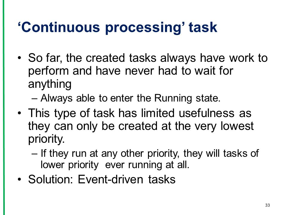 'Continuous processing' task