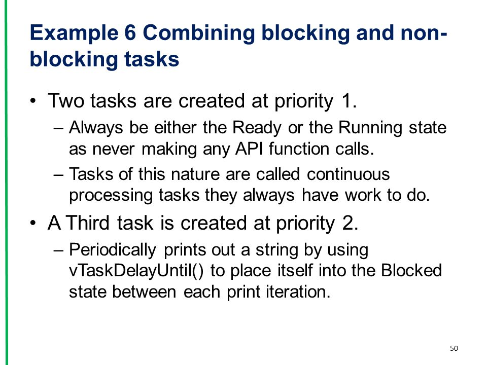 Example 6 Combining blocking and non-blocking tasks