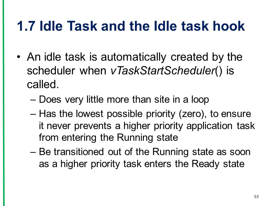 1.7 Idle Task and the Idle task hook