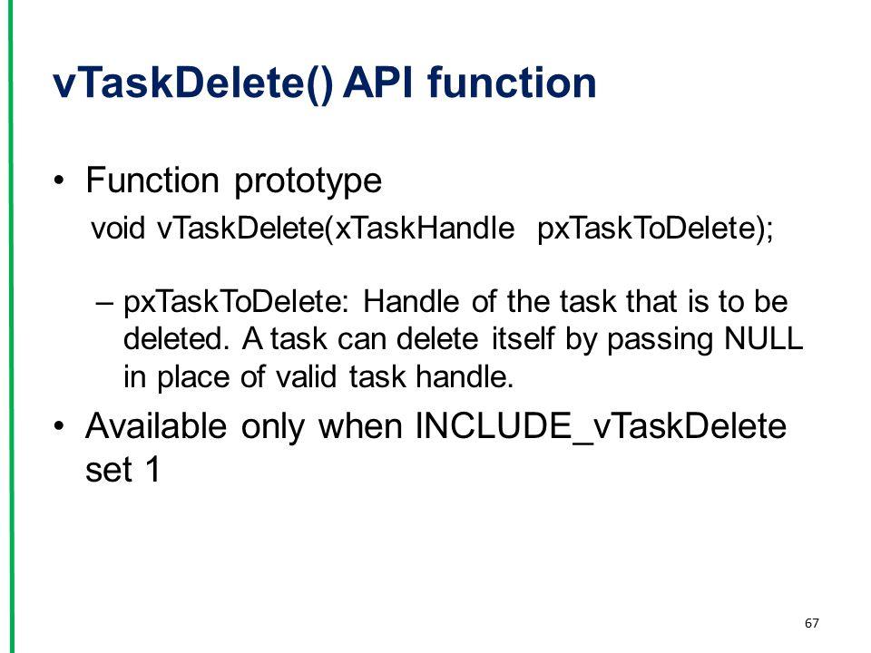 vTaskDelete() API function
