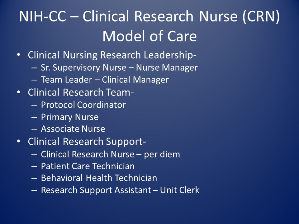 NIH-CC – Clinical Research Nurse (CRN) Model of Care