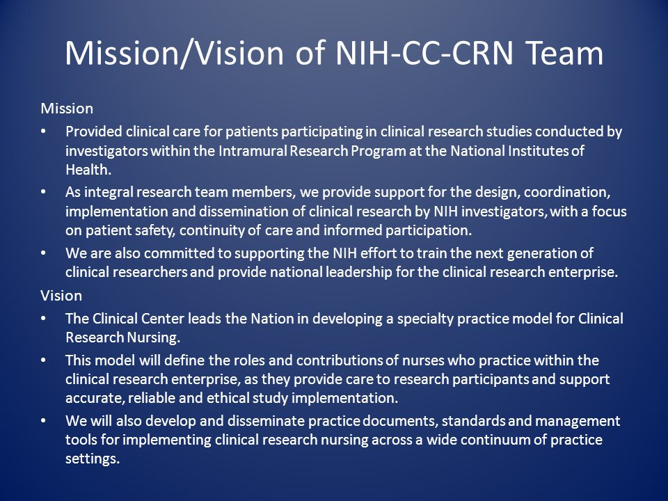 Mission/Vision of NIH-CC-CRN Team