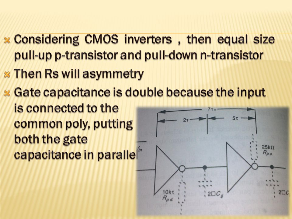 Considering CMOS inverters , then equal size pull-up p-transistor and pull-down n-transistor