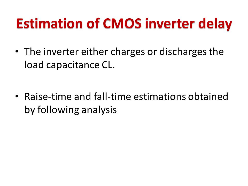 Estimation of CMOS inverter delay