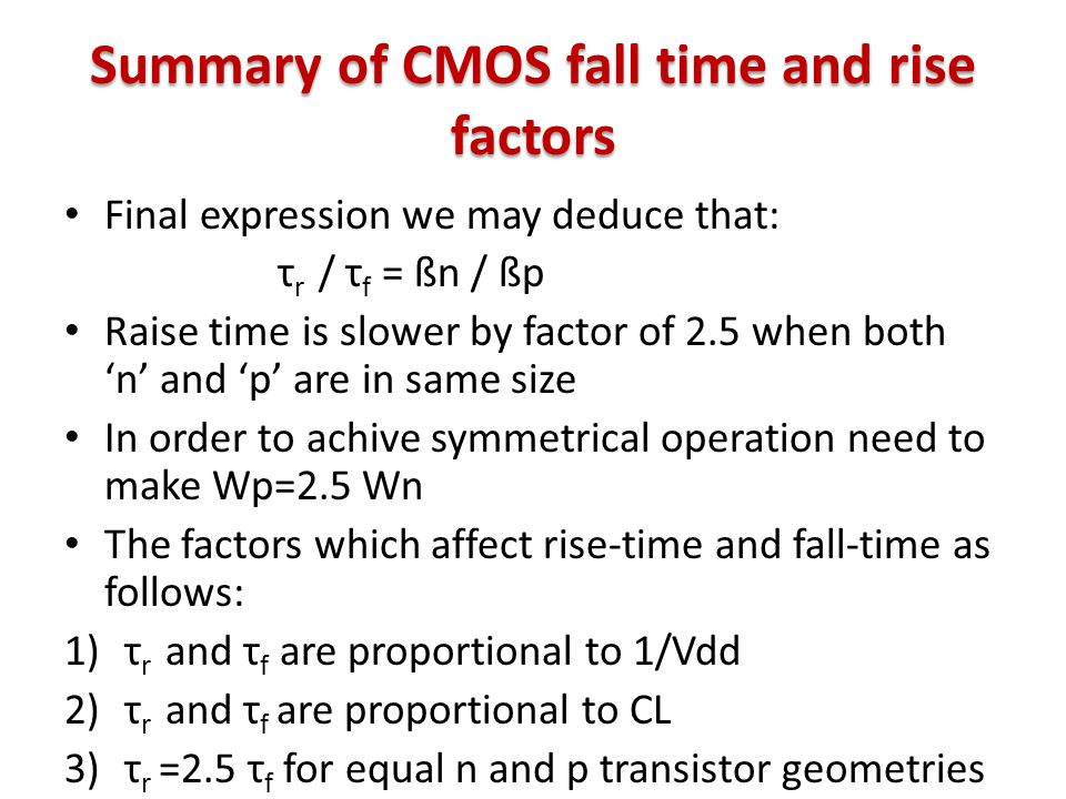 Summary of CMOS fall time and rise factors