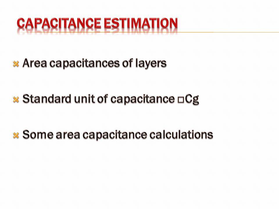 CAPACITANCE ESTIMATION