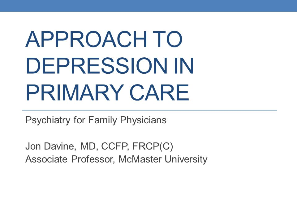 Approach to Depression in primary care