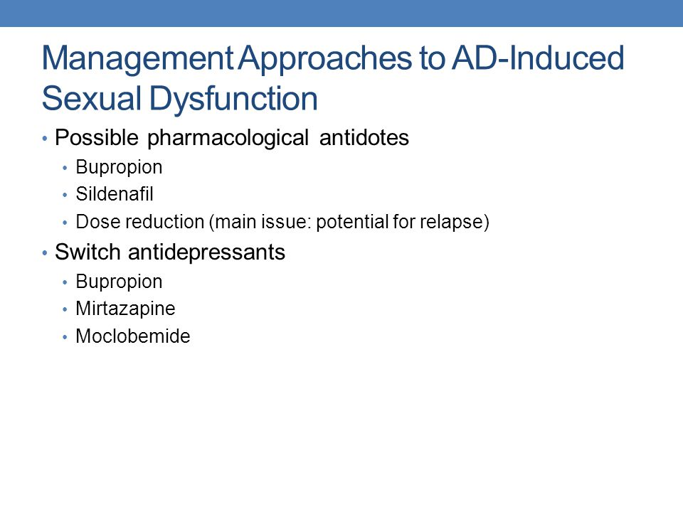 Management Approaches to AD-Induced Sexual Dysfunction