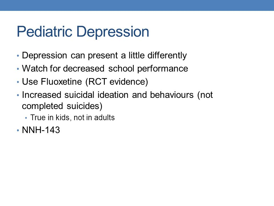 Pediatric Depression Depression can present a little differently