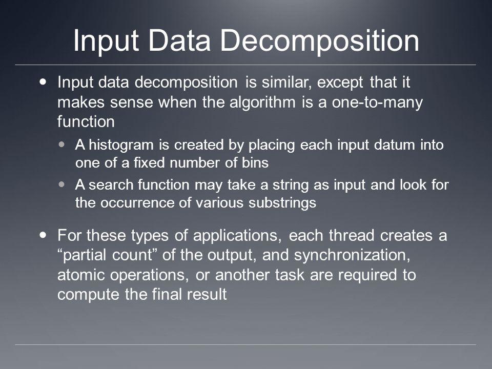 Input Data Decomposition