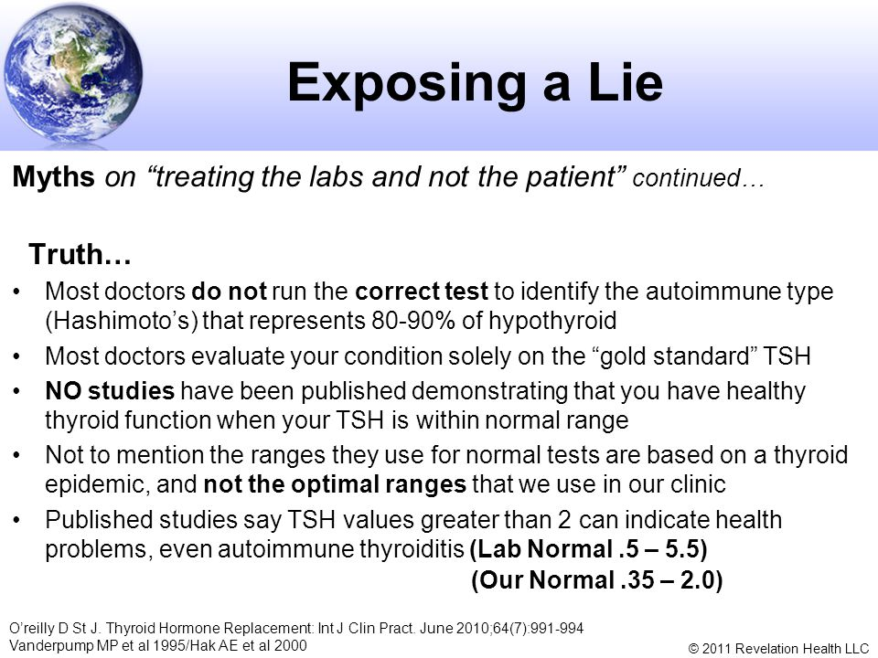 Exposing a Lie Myths on treating the labs and not the patient continued… Truth…