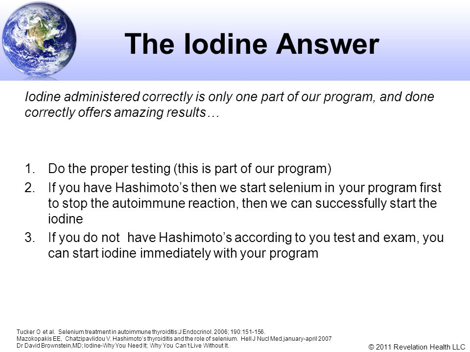The Iodine Answer Iodine administered correctly is only one part of our program, and done correctly offers amazing results…
