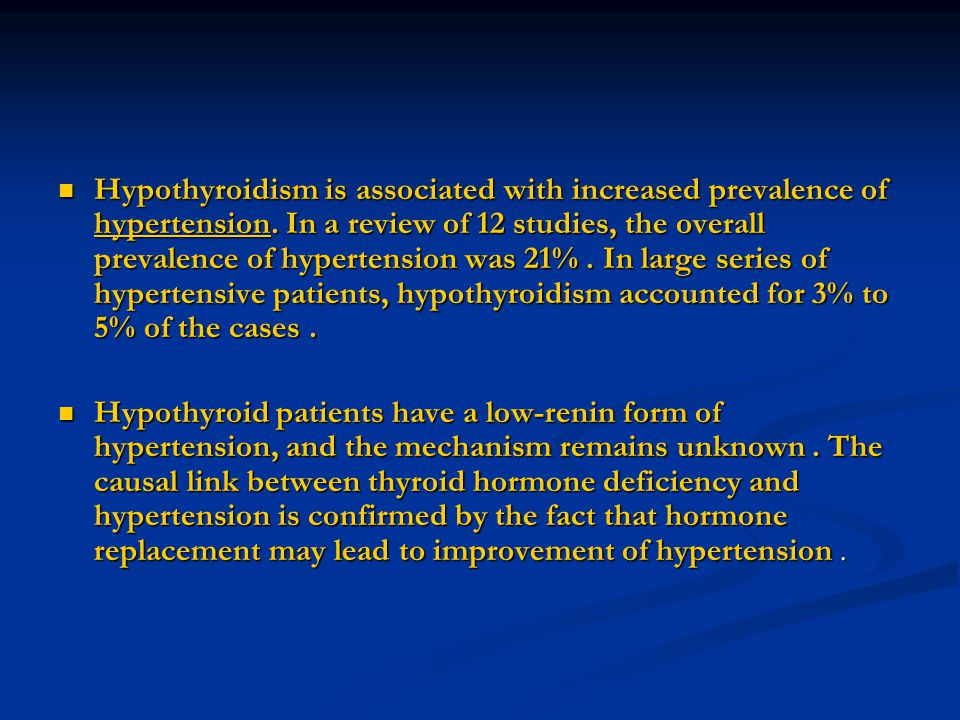 Hypothyroidism is associated with increased prevalence of hypertension