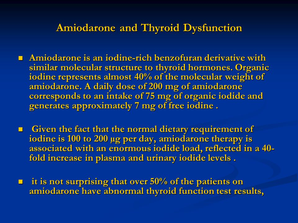 Amiodarone and Thyroid Dysfunction