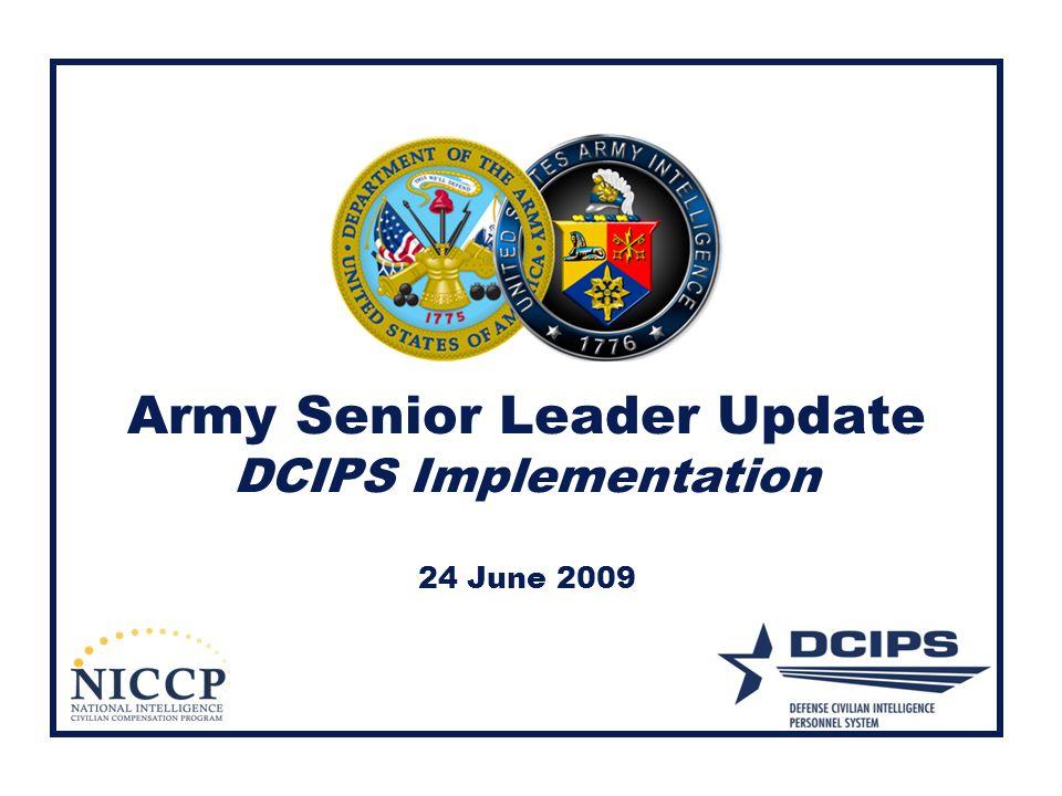 Army Senior Leader Update DCIPS Implementation 24 June 2009