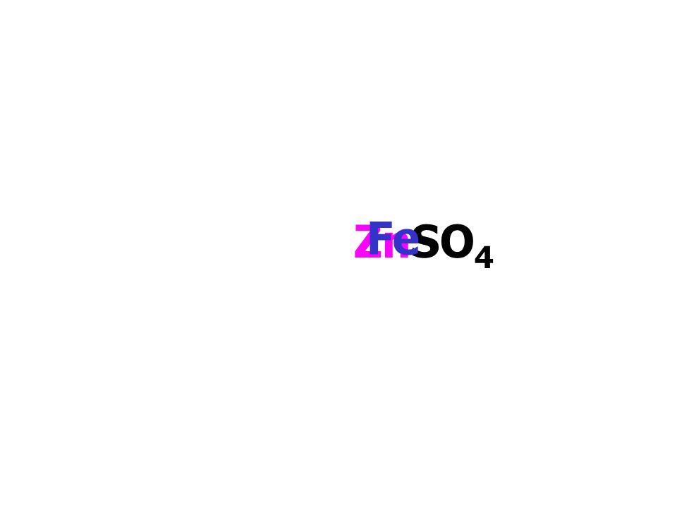 ZnSO4 Fe