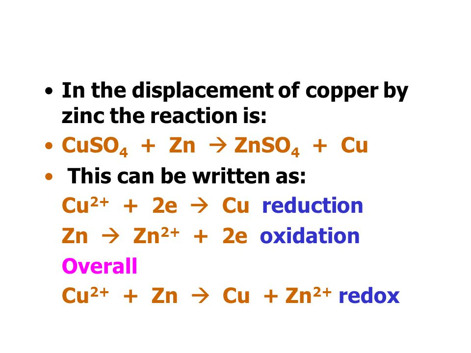 In the displacement of copper by zinc the reaction is: