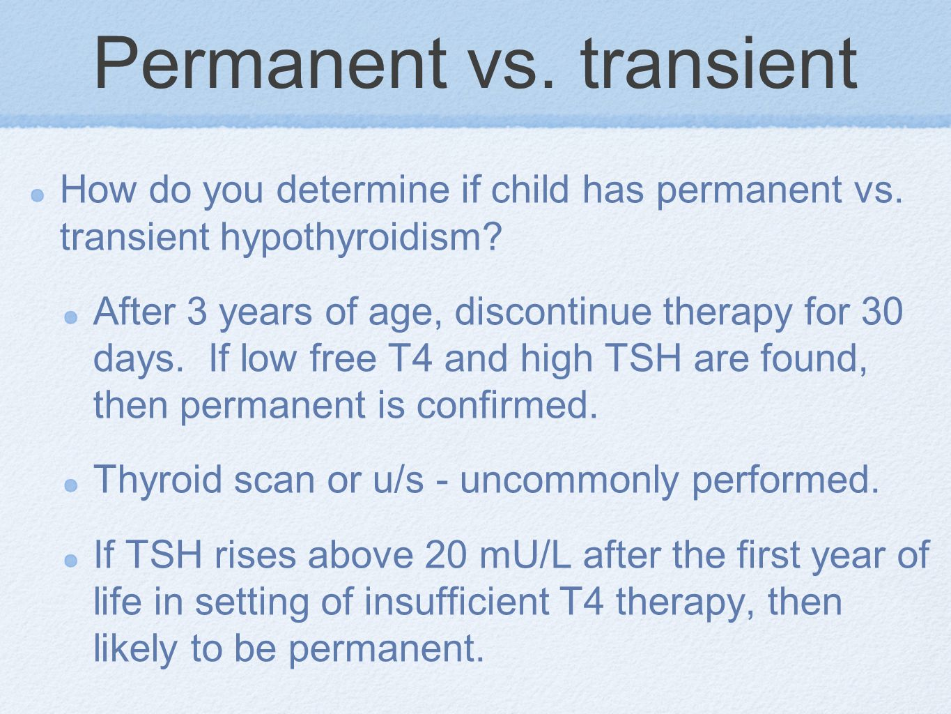 Permanent vs. transient