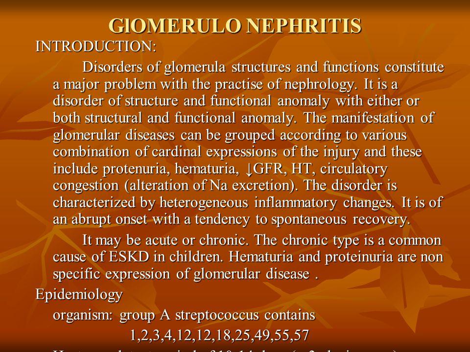 GlOMERULO NEPHRITIS INTRODUCTION: