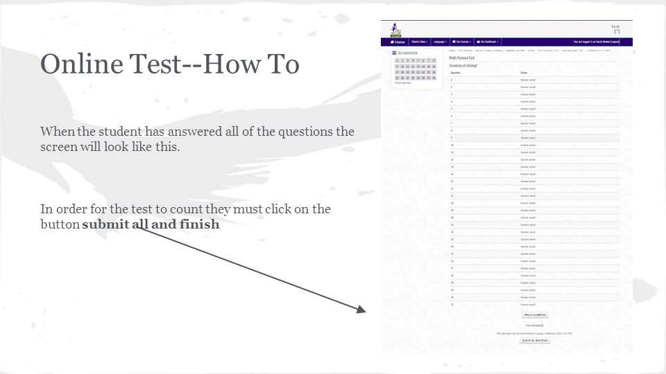 Online Test--How To When the student has answered all of the questions the screen will look like this.