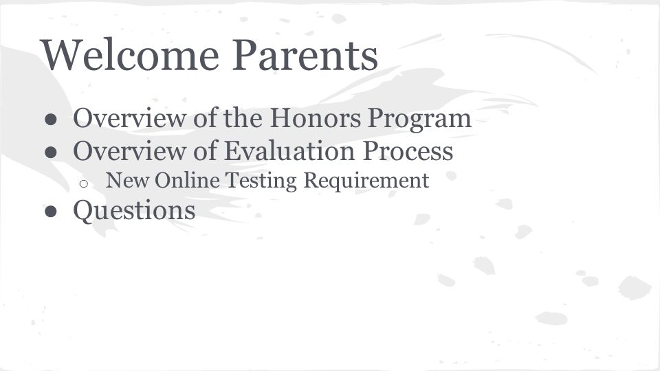 Welcome Parents Overview of the Honors Program