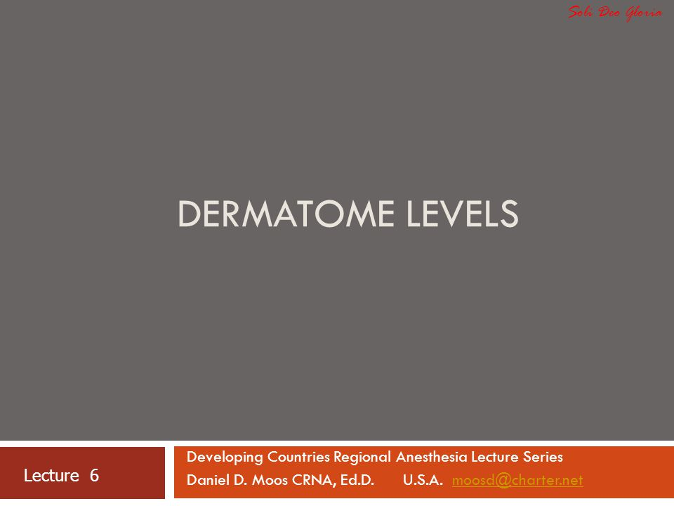 Dermatome Levels Soli Deo Gloria