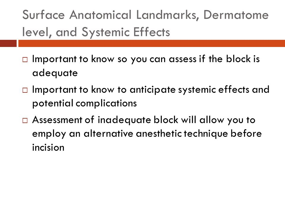 Surface Anatomical Landmarks, Dermatome level, and Systemic Effects
