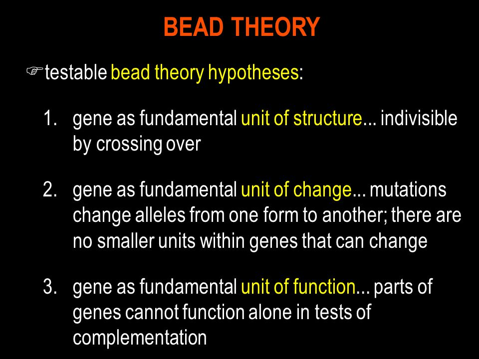 BEAD THEORY testable bead theory hypotheses: