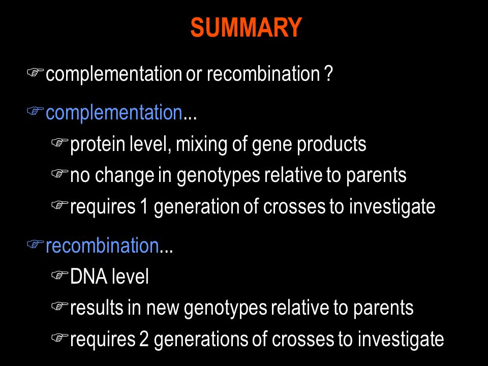 SUMMARY complementation or recombination complementation...