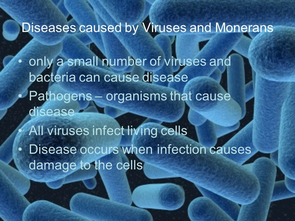 Diseases caused by Viruses and Monerans