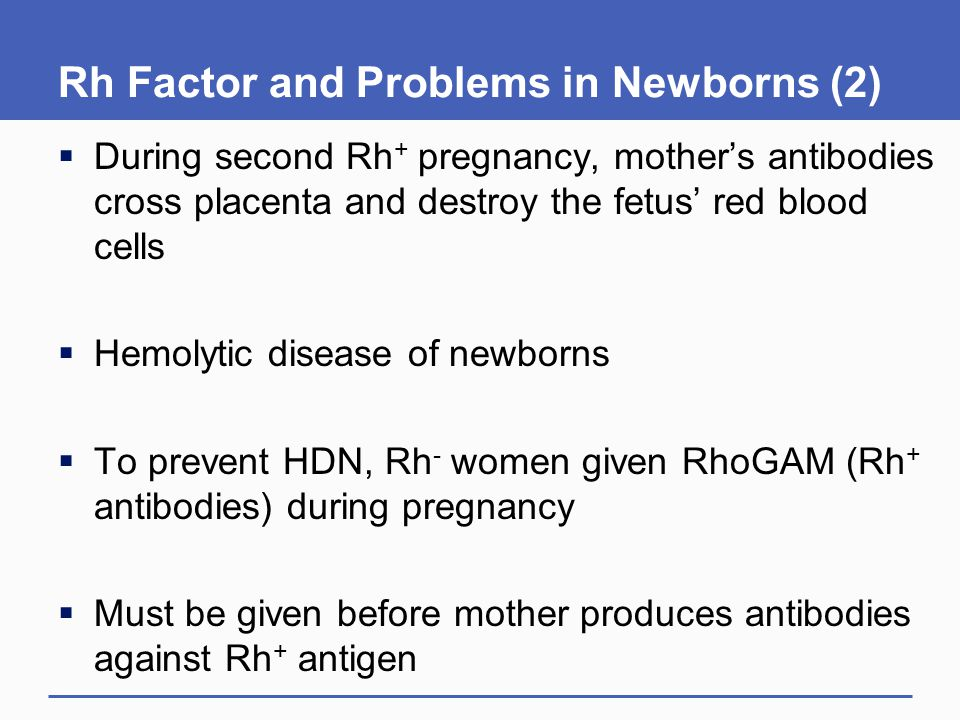 Rh Factor and Problems in Newborns (2)