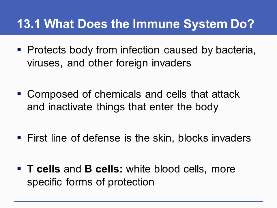 13.1 What Does the Immune System Do
