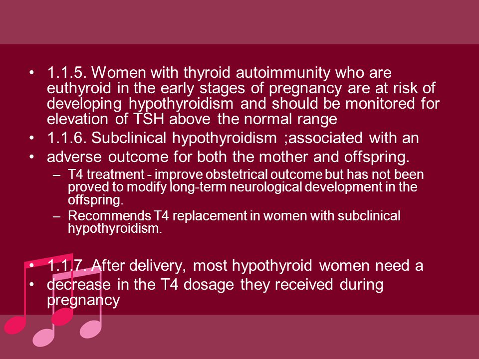 1.1.6. Subclinical hypothyroidism ;associated with an