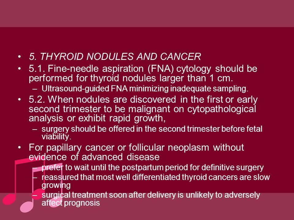 5. THYROID NODULES AND CANCER