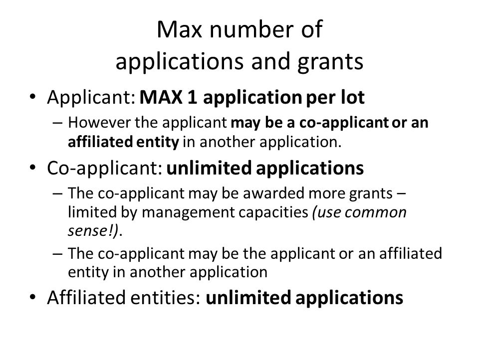 Max number of applications and grants
