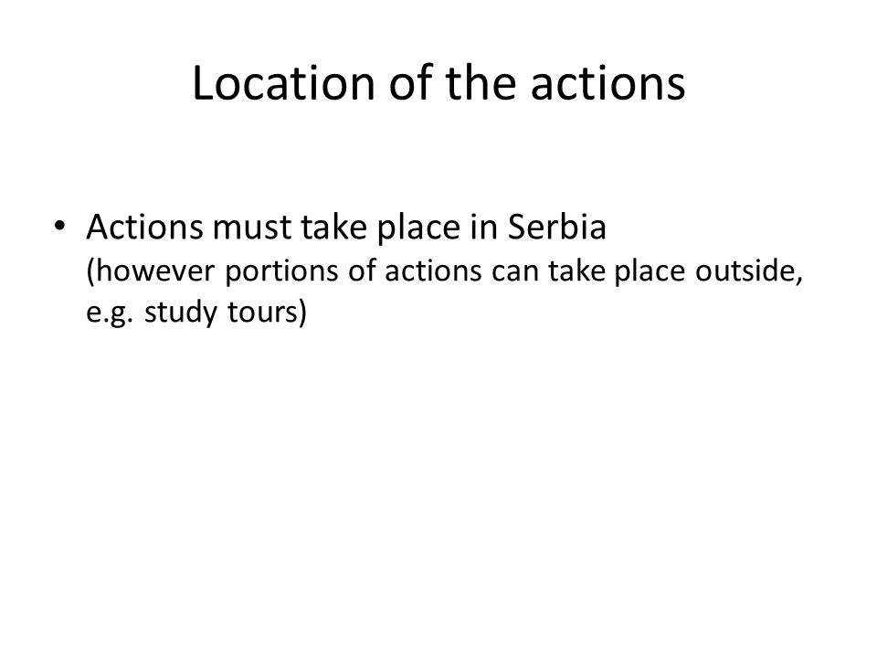 Location of the actions