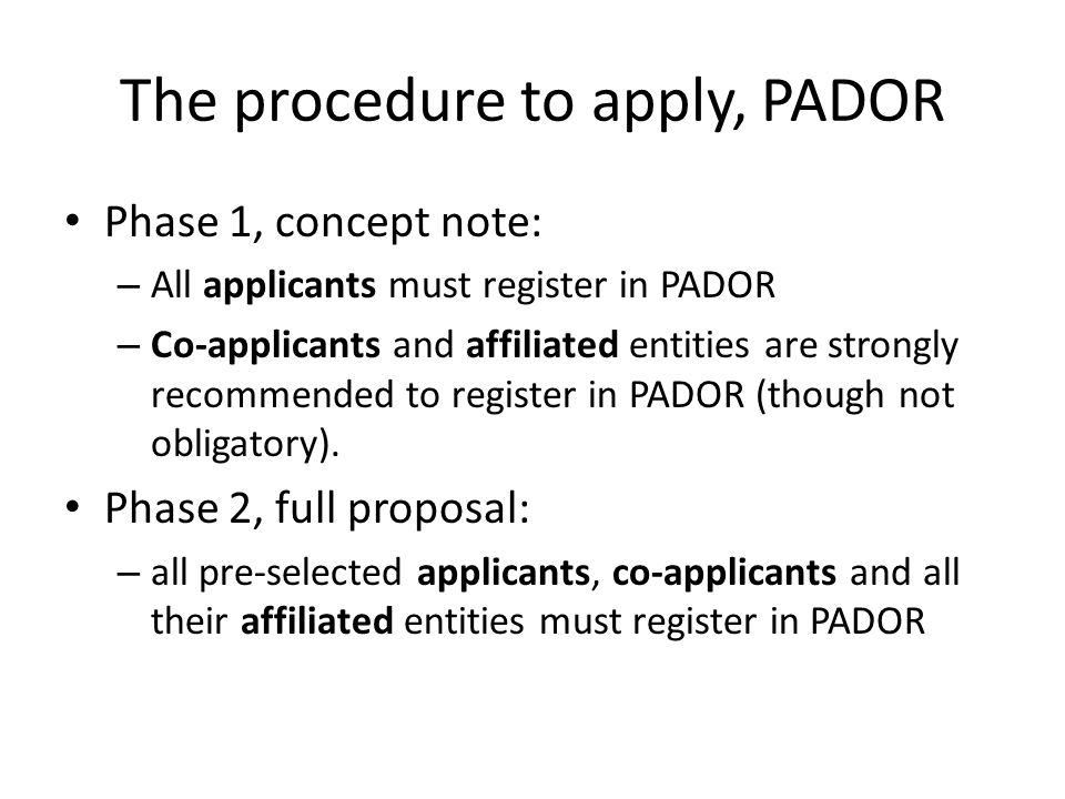 The procedure to apply, PADOR