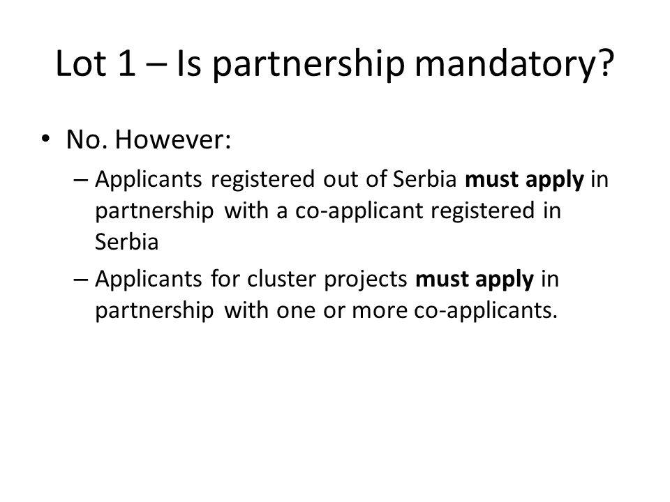 Lot 1 – Is partnership mandatory
