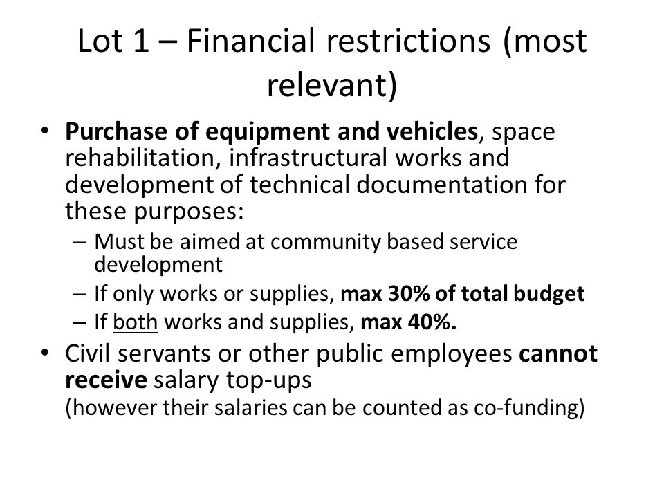 Lot 1 – Financial restrictions (most relevant)