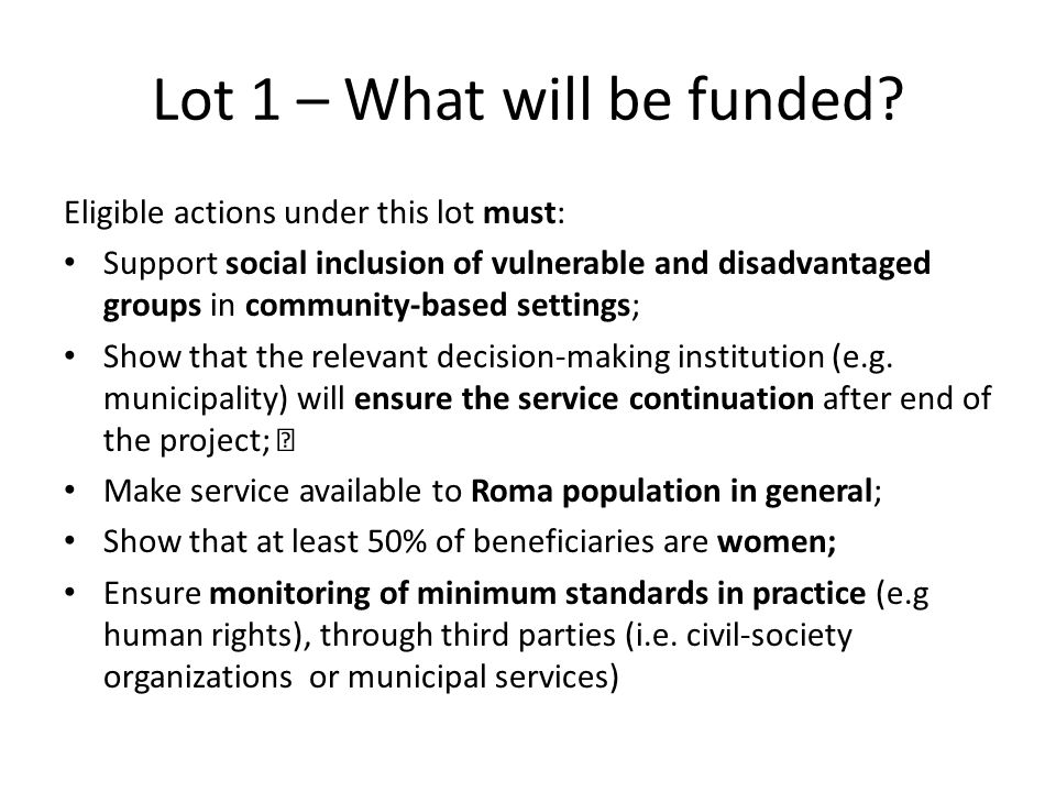 Lot 1 – What will be funded