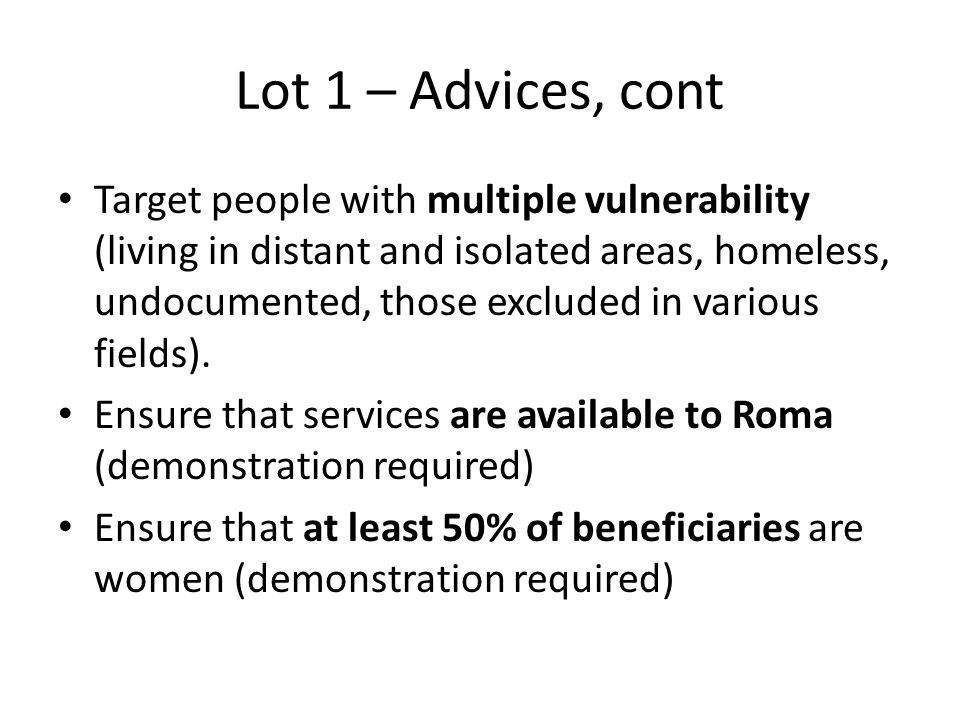 Lot 1 – Advices, cont