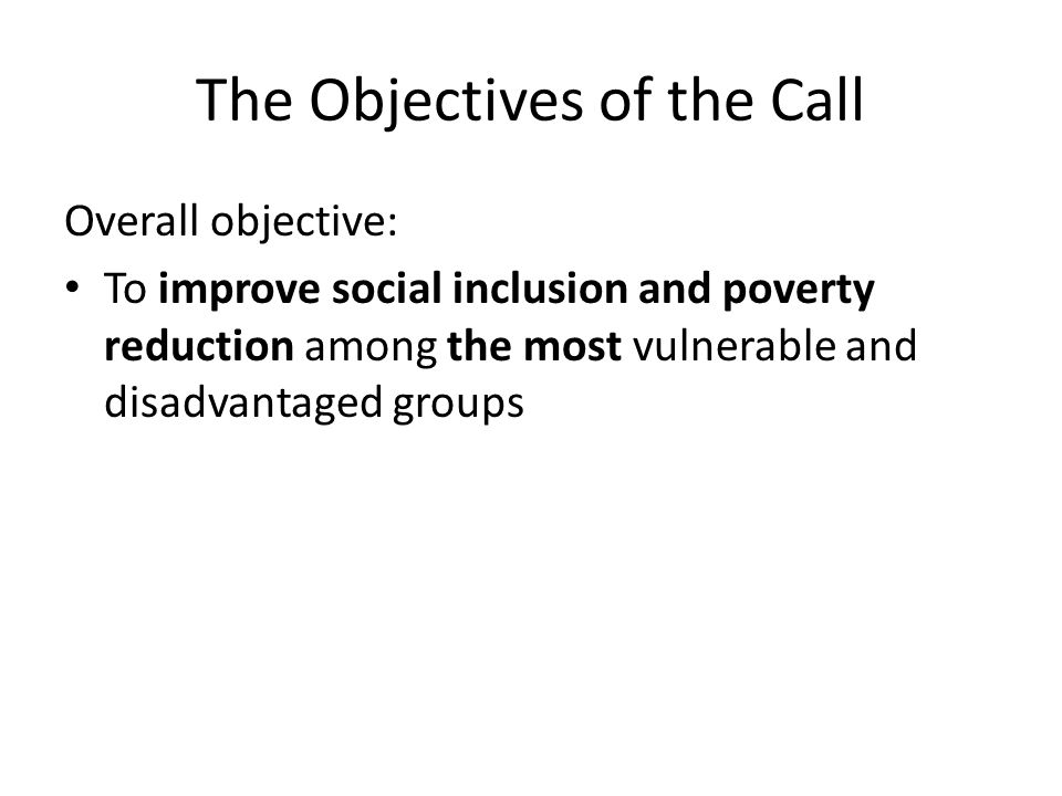 The Objectives of the Call