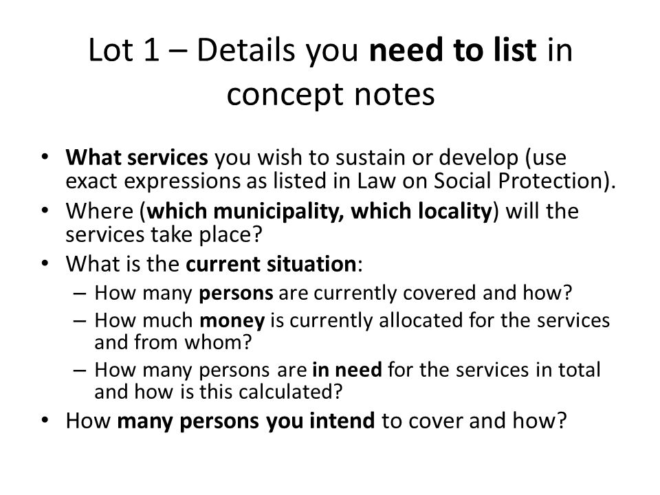 Lot 1 – Details you need to list in concept notes